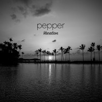 Pepper - Vacation