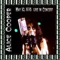 Alice Cooper - Saginaw, Michigan, October 9th, 1978 (Remastered) [Live FM Radio Broadcasting]
