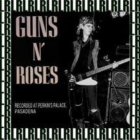 Guns N' Roses - Perkins Palace, Pasadena, Ca. December 30, 1987 (Remastered) [Live FM Radio Broadcasting]