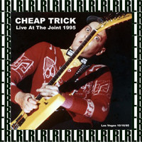 Cheap Trick - The Joint, Las Vegas, October 16th, 1995 (Remastered) [Live on Fm Broadcasting)