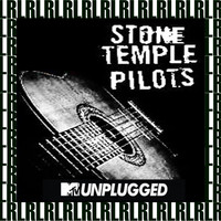Stone Temple Pilots - MTV Unplugged, New York, 1993 (Remastered) [Live on Broadcasting) {Bonus Track Version}