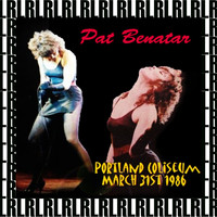Pat Benatar - Portland Coliseum, March 31th, 1986 (Remastered) [Live on Fm Broadcasting)