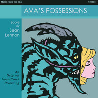 Sean Ono Lennon / - Ava's Possessions