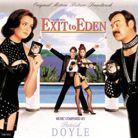 Patrick Doyle - Exit To Eden (Original Motion Picture Soundtrack)
