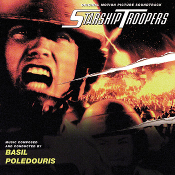 Basil Poledouris - Starship Troopers (Original Motion Picture Soundtrack)