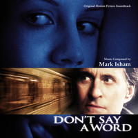 Mark Isham - Don't Say A Word (Original Motion Picture Soundtrack)
