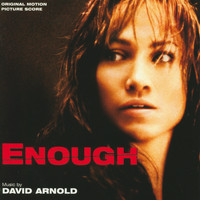 David Arnold - Enough (Original Motion Picture Score)