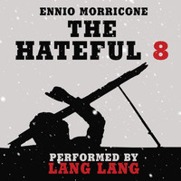 "Lang Lang - Overture (From ""The Hateful Eight"" Soundtrack)"