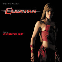 Christophe Beck - Elektra (Original Motion Picture Score)