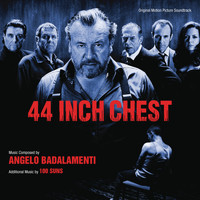 Angelo Badalamenti - 44 Inch Chest (Original Motion Picture Soundtrack)