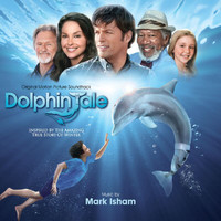 Mark Isham - Dolphin Tale (Original Motion Picture Soundtrack)