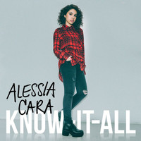 Alessia Cara - Know-It-All (True HD - International Version)