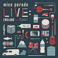 Mice Parade - Live: England vs. France