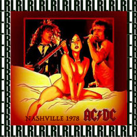 AC/DC - Nashville, August 8th, 1978 (Remastered) [Live FM Radio Broadcasting]