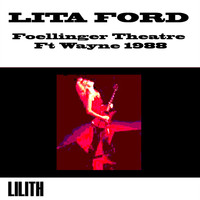 Lita Ford - Foellinger Theatre, Ft. Wayne, In. June 17th, 1988 (Remastered) [Live on Fm Broadcasting)