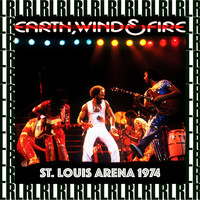 Earth, Wind & Fire - St. Louis Arena, 10th August, 1974 (Remastered, Live on Broadcasting)