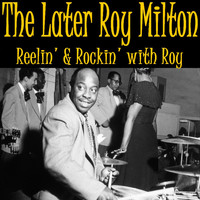 Roy Milton - Later Roy Milton