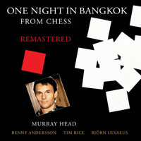 "Murray Head - One Night In Bangkok (From ""Chess"" / Remastered 2016)"