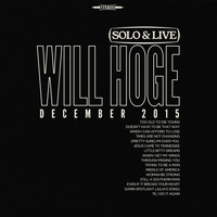 Will Hoge - Solo & Live: December 2015