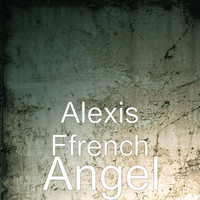 Alexis Ffrench - Angel