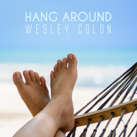 Wesley Colon - Hang Around