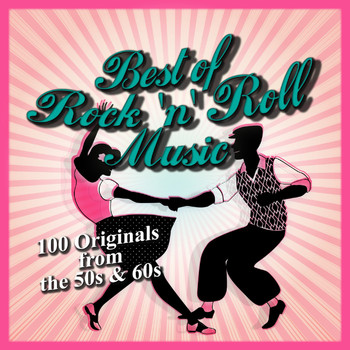 Various Artists - Best of Rock 'n' Roll Music: 100 Originals from the 50s & 60s