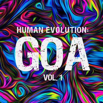 Various Artists - Human Evolution: Goa, Vol. 1