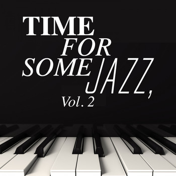 Various Artists - Time for Some Jazz, Vol. 2