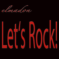elmadon - Let's Rock!