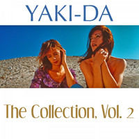 Yaki-Da - The Collection, Vol. 2