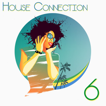 Various Artists - House Connection, 6 (A Journey into House Music Vibes)