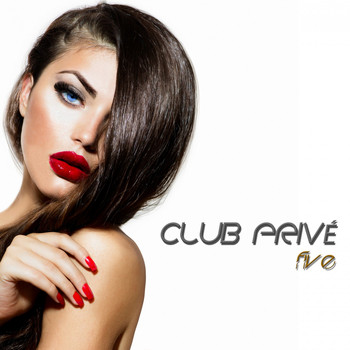 Various Artists - Club Privé, Five (High Class Tracks)