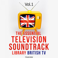 TV Sounds Unlimited - The Essential Television Soundtrack Library: British TV, Vol. 1