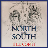 Bill Conti - North And South (Highlights From The Original Television Soundtrack)