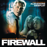 Alexandre Desplat - Firewall (Original Motion Picture Soundtrack)