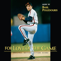 Basil Poledouris - For Love Of The Game (Original Motion Picture Score)