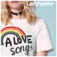 Ladyhawke - A Love Song