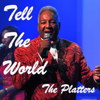 The Platters - Tell The World