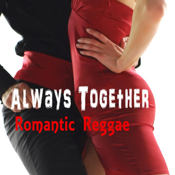 Various Artists - Always Together Romantic Reggae