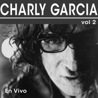 Charly Garcia - En Vivo, Vol. 2