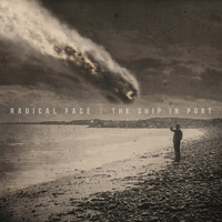 Radical Face - The Ship in Port