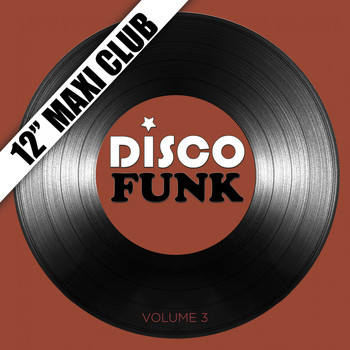 "Various Artists - Disco Funk, Vol. 3 (12"" Maxi Club) [Remastered]"