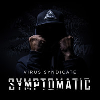 Virus Syndicate - Symptomatic (Explicit)