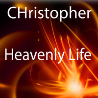 Christopher - Heavenly Life