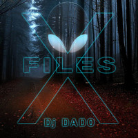 DJ Dado - X Files