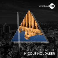 Nicole Moudaber - Where Shadows Lie