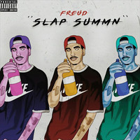 Freud - Slap Summn (Explicit)