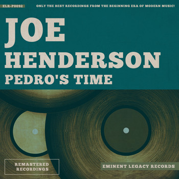 Joe Henderson - Pedro's Time