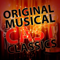Original Cast Recording - Original Musical Cast Classics