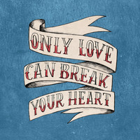 Will Hoge - Only Love Can Break Your Heart